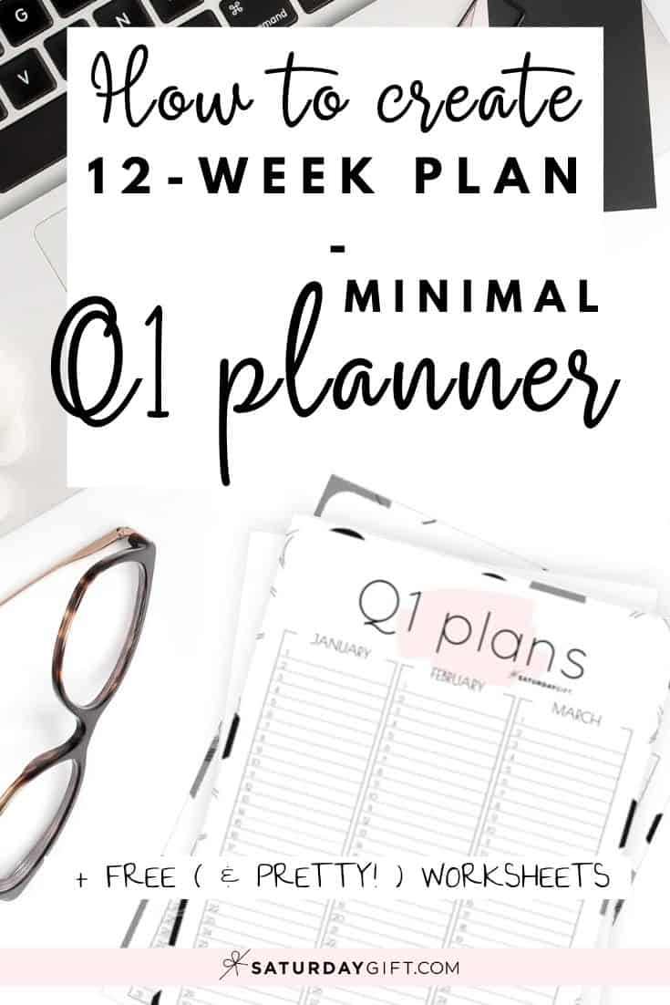 Want to be extra productive and create a 12-week plan? Super! Here\'s a practical & minimal one-page printable quarter one planner/calendar for January, February & March.