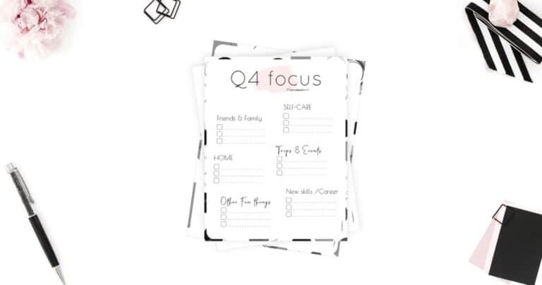 How to Stay Focused: Quarter Four Plans and Goals + Q4 Focus Worksheet