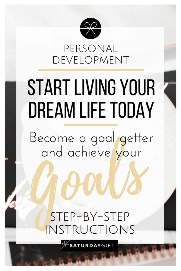 Achieve your goals - become a goal getter instead of a goal setter | Goal setting | Goal Achieving | Goal getter | Self Development | Personal Development | Make dreams reality | How to achieve goals | SaturdayGift | Saturday Gift #SaturdayGift