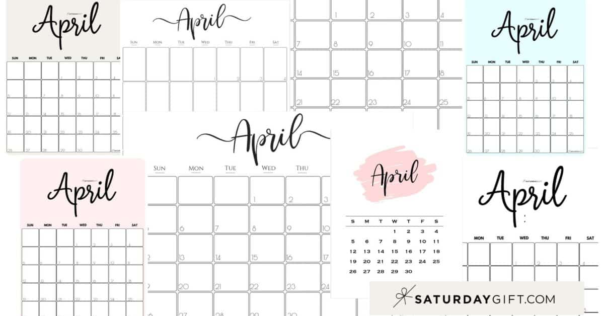 Cute & Free Printable April Monthly Calendars Featured Collage Image | SaturdayGift
