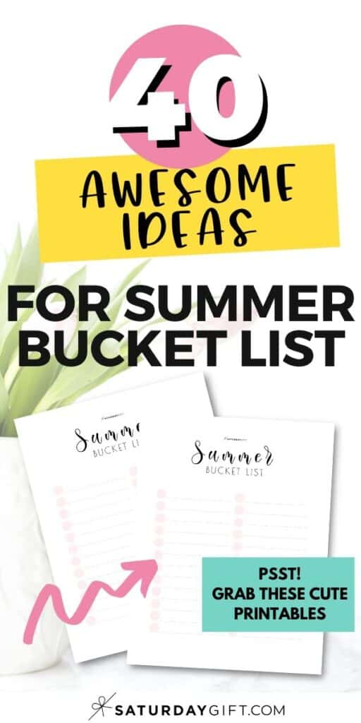 40 ideas for Summer Bucket List + Pretty Printables Pinterest Image