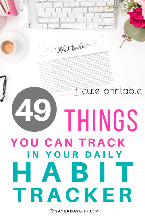 40+ ideas to track in your daily habit tracker + free printable daily habit tracker. | Free printable | Pretty printable | Planner sheet | Goal Planning | Goal setting | Daily Habits | Goal Achieving | Goal getter | Self Development | Personal Development | Make dreams reality | How to achieve goals | SaturdayGift | Saturday gift #SaturdayGift