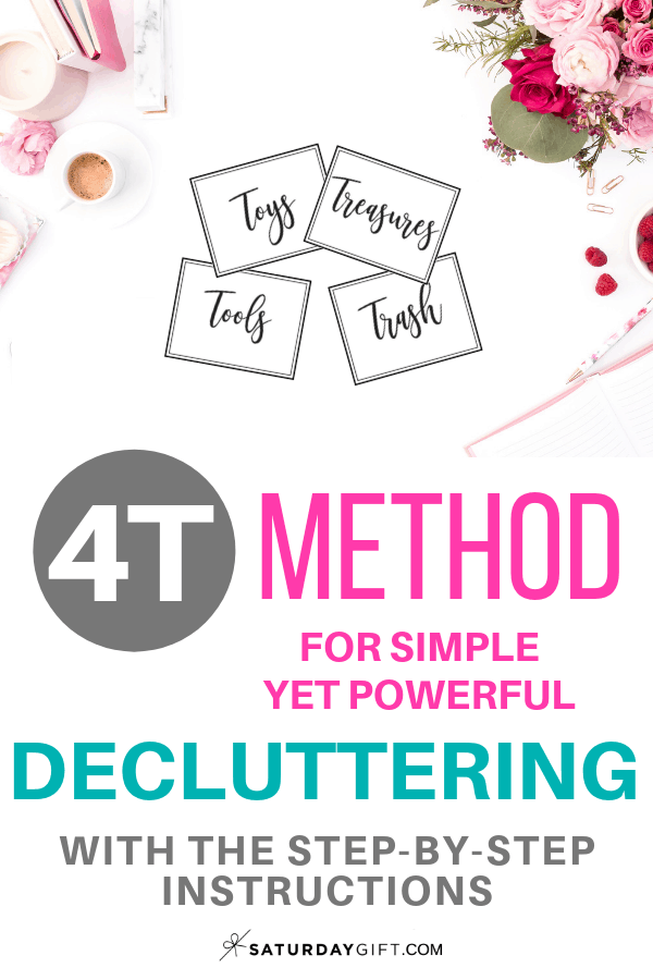 How to use the 4T decluttering method | smart decluttering | mindful minimalism | organizing | tools and tips | Organization ideas | SaturdayGift | Saturday gift #SaturdayGift