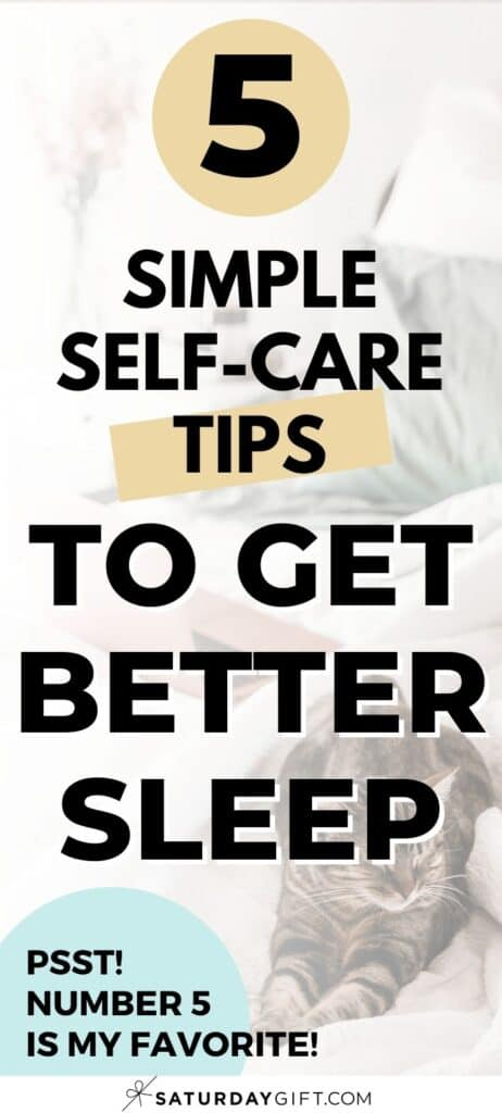 5 simple self-care tips to get better sleep