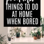 50 Productive Things to Do at Home Pinterest Image