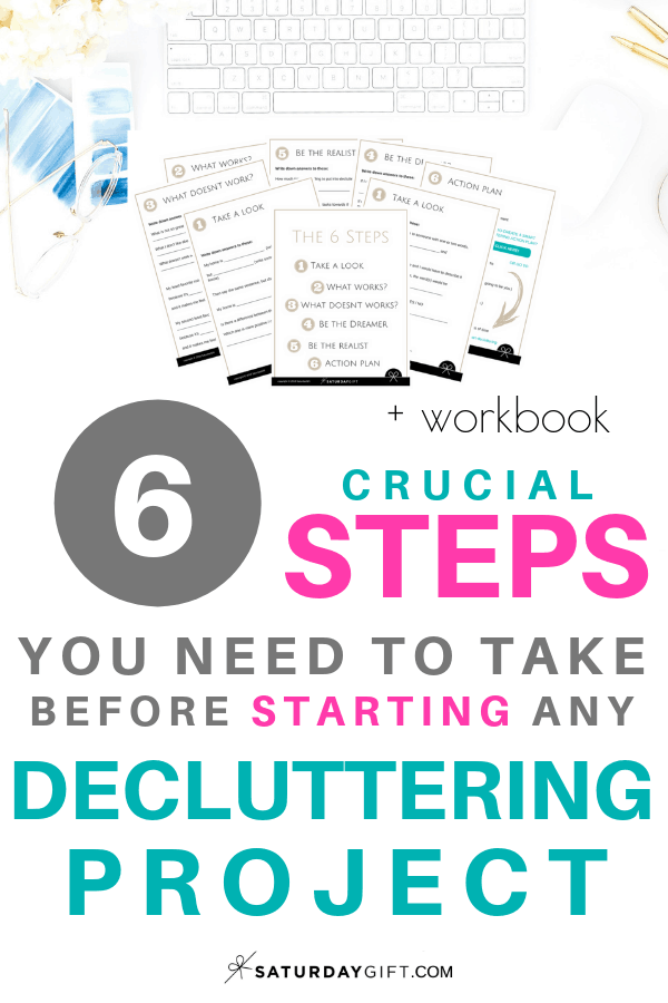 Steps to take before decluttering ( + free workbook) | free printables | Decluttering | Organizing | How to | Minimalism | Simple life | Simplify Life | Tidy | Organized | SaturdayGift | Saturday Gift #SaturdayGift