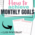 How to achieve your monthly goals Pinterest Image