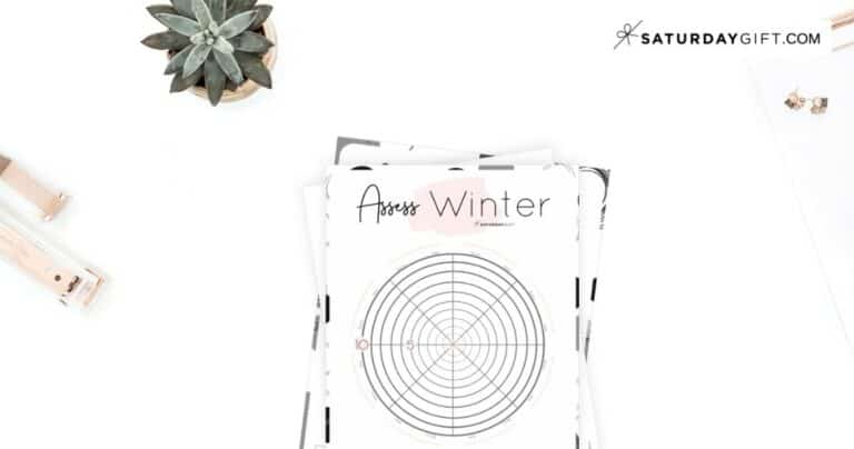 How to Assess Your Life With The Winter Wheel Of Life {+ Worksheet}