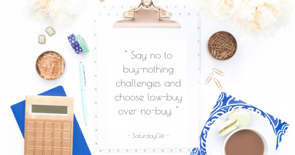 Choose low buy over no buy | Intentional Spending | Balanced shopping habits | Mindful Shopping | Money management | Personal Finance | For beginners | Money saving tips | Track your spending | Spend money wisely | Spend less | Wealth | Simple tips & hacks | SaturdayGift | Saturday gift #SaturdayGift