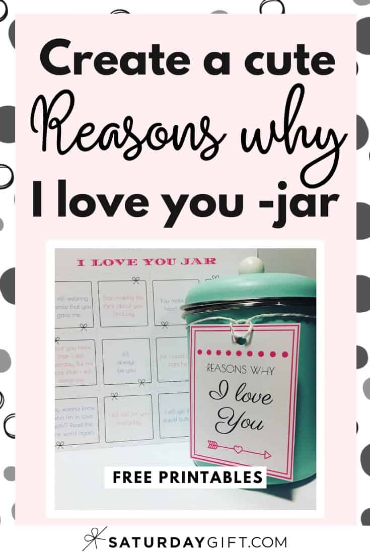 Want to gift your loved one an extra gift this Valentine\'s Day (or any day of the year!)? Super! Here\'s how you can create a Reasons why I love you jar - pretty (& free printables) included!