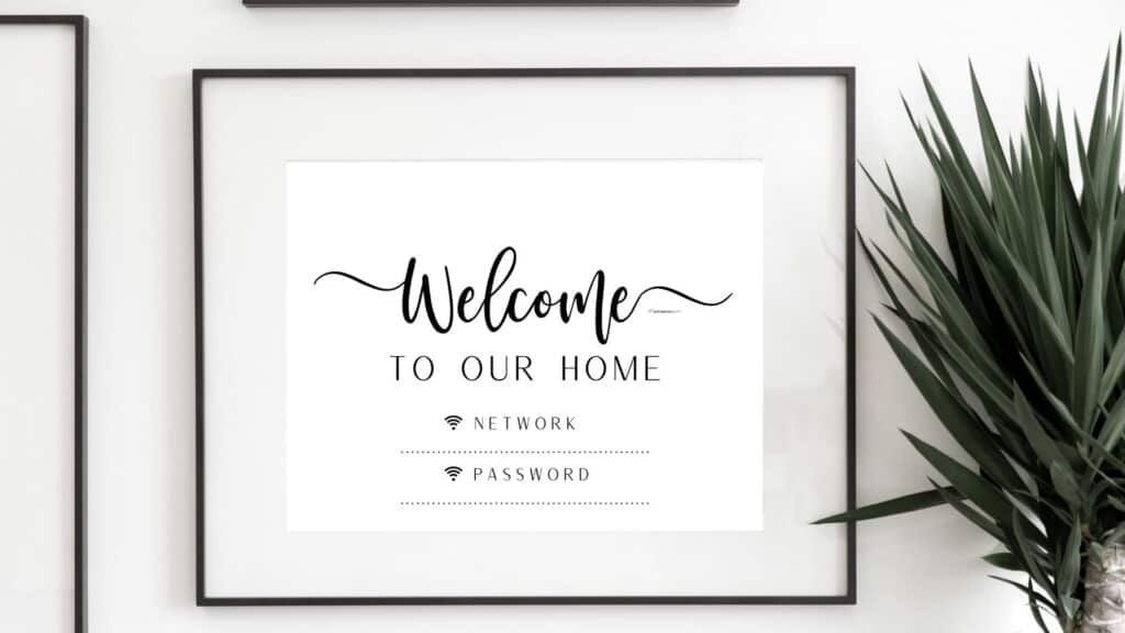 Cute and free printable wifi password sign templates - Welcome to our home wifi sign   SaturdayGift