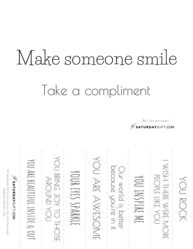 What if today would be the day you'd make someone smile with a compliment? Click to post and download the free compliments printable. Free compliments - make someone smile with these cute compliments. Free printable.