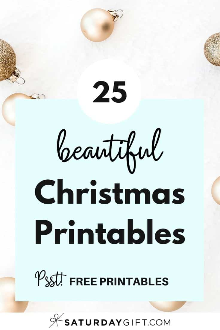 Want to simplify your holidays with checklists and find joyful and pretty printable gift tags, games, food tags and so much more? Super! Here are 25 free feel good Christmas printables that\'ll bring joy and clarity to your Holiday planning! Enjoy! #Christmasprintables #freeprintables #gifttags #secretsanta