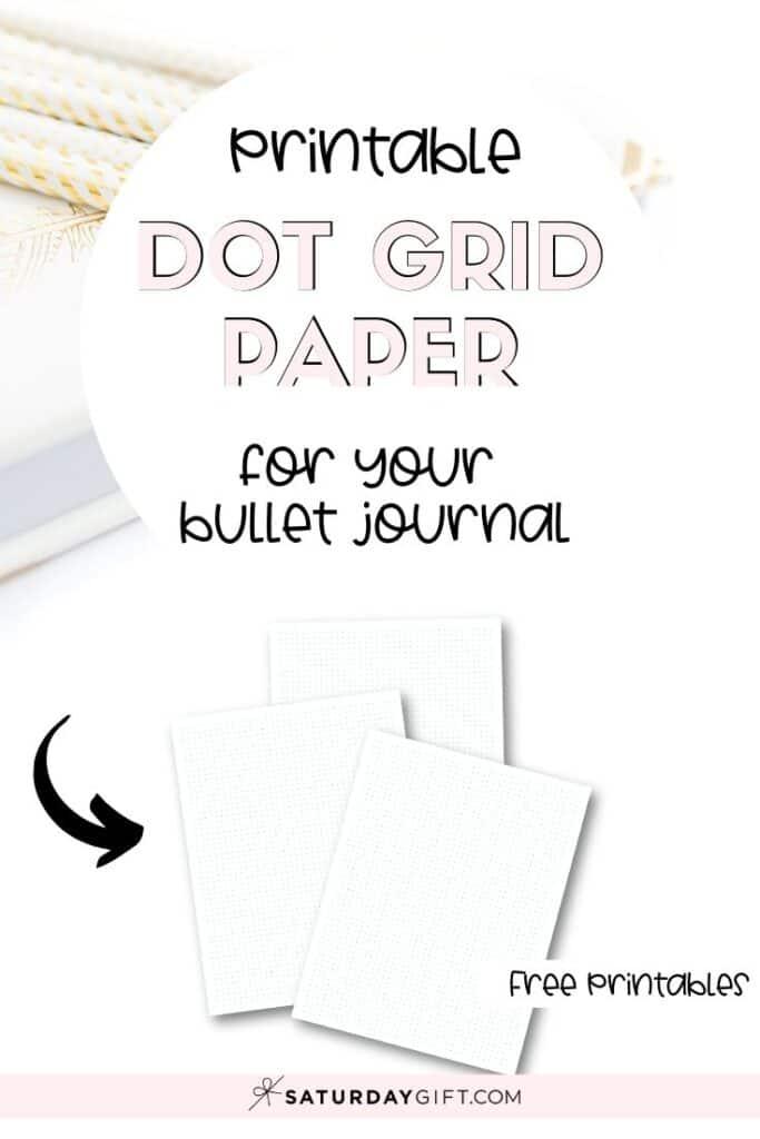 Free printable dot grid paper for your bullet journal Pinterest Image | SaturdayGift