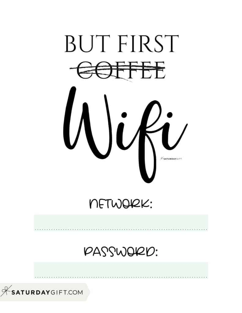 Funny wifi sign - but first wifi sign - free printable green   SaturdayGift