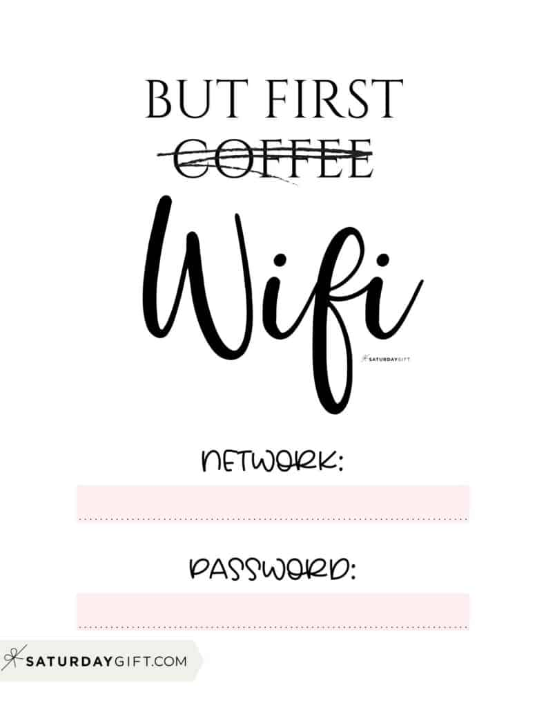 Funny wifi sign - but first wifi sign - free printable pink   SaturdayGift