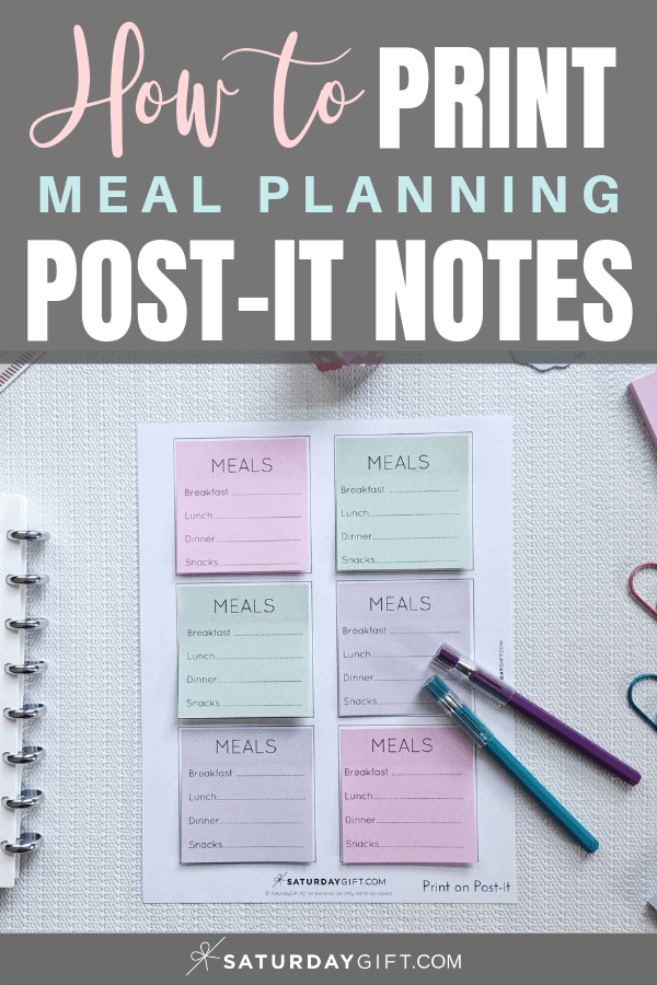 Did you know that you can easily print meal planning post-it notes? Check out the step-by-step instructions that show you how! Printable template included. SaturdayGift | Saturday gift #mealplanning #printables #postit #SaturdayGift