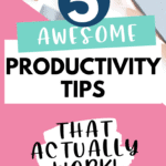 5 awesome productivity tips Pinterest Pin
