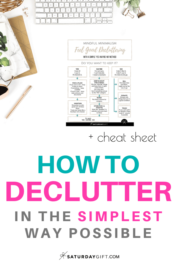 How to declutter in the simplest way possible ( + Free template) | Free printables | Decluttering tips | Organizing ideas | How to | Minimalism | Simple life | Simplify Life | SaturdayGift | Saturday Gift #SaturdayGift
