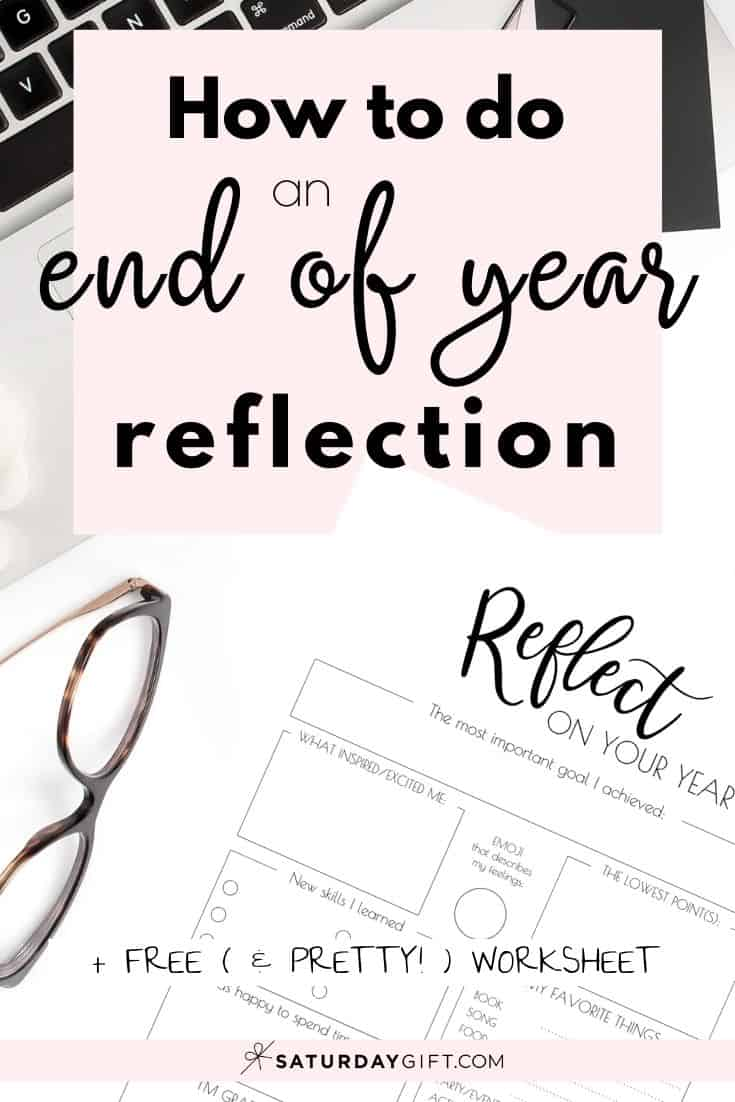 The End of the year reflection is a great way to learn from the past before setting new goals and set yourself for success. Here\'s how to do to end of the year review + free printable worksheet