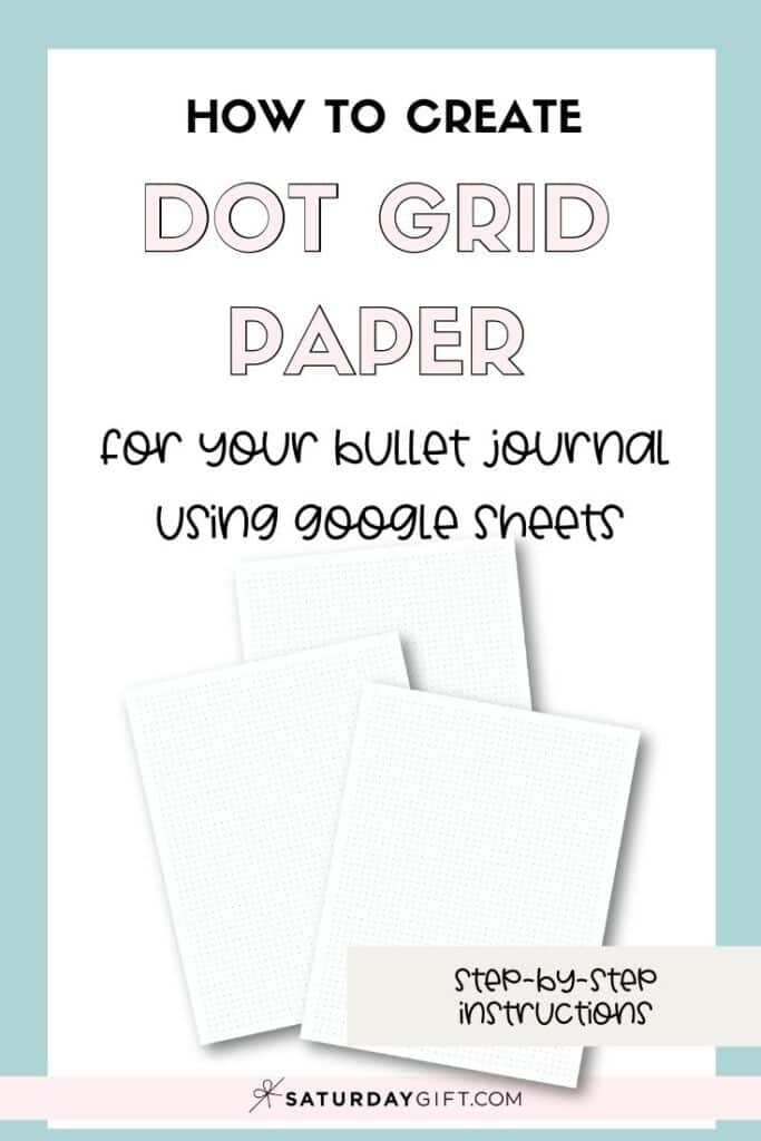 How to make dot grid paper in multiple sizes using Google Sheets Pinterest Image | SaturdayGift
