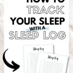 How to track your sleep with a sleep log Pinterest image
