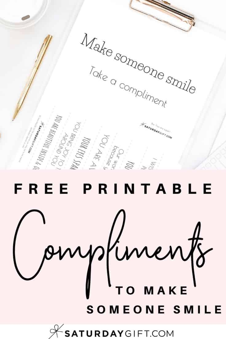 What if today would be the day you\'d make someone smile with a compliment? Click to post and download the free compliments printable. Free compliments - make someone smile with these cute compliments. Free printable