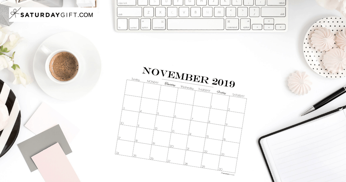 Pretty printable November 2019 Blank Calendar Vertical & horizontal Sunday Start Monday start Dated {Free Printables} | SaturdayGift