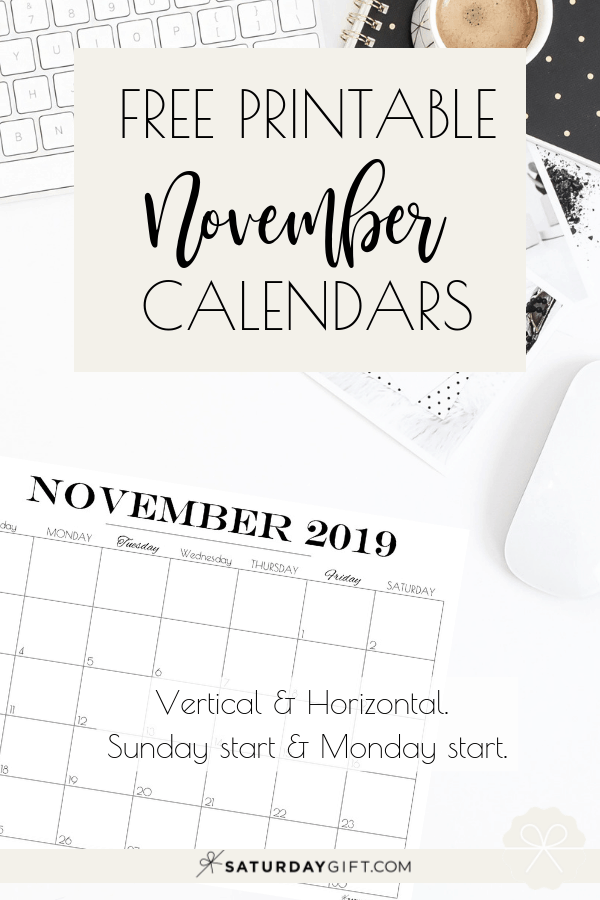 In a need of a pretty printable November 2019 calendar? Whether you need a horizontal or a vertical version, a Sunday start or a Monday start, I\'ve got you covered. Click and get these cute free printables.