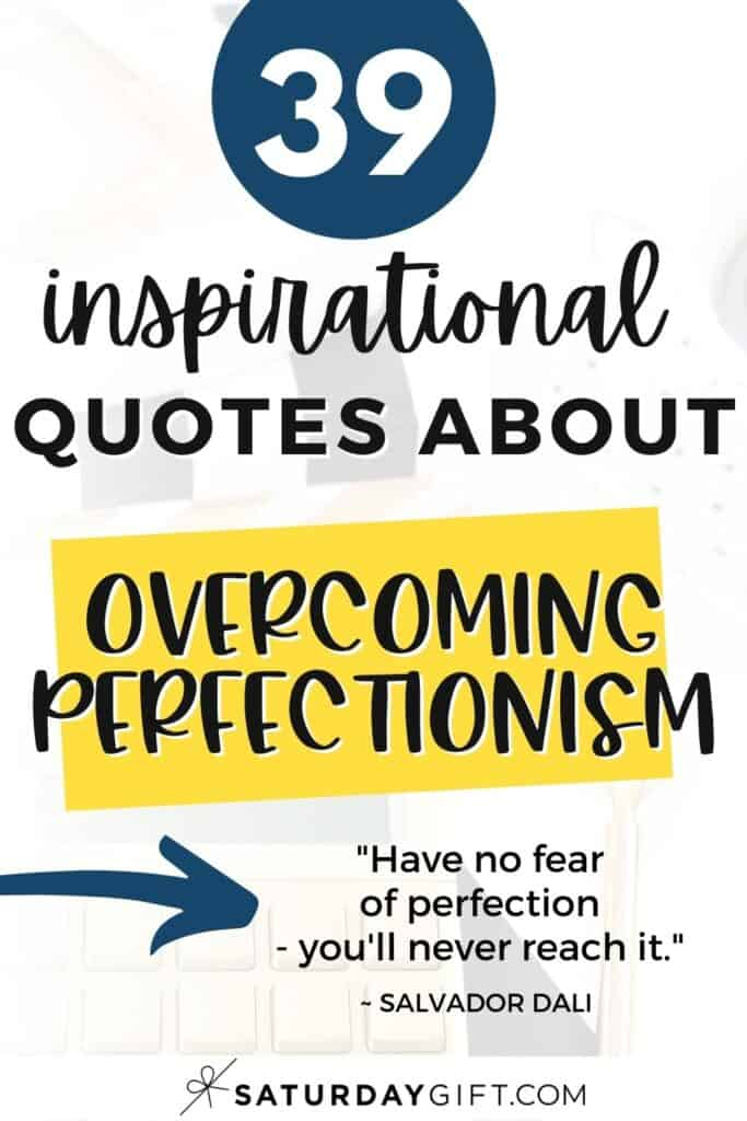 Perfectionism quotes - 39 quotes about perfectionism
