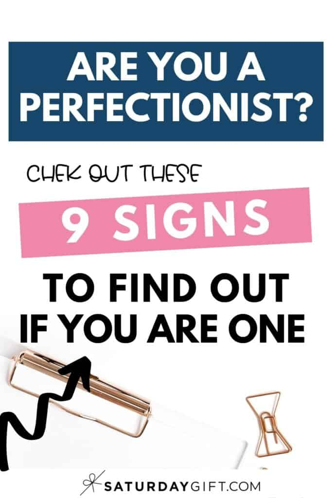 Perfectionist traits - 9 signs you might be a perfectionist