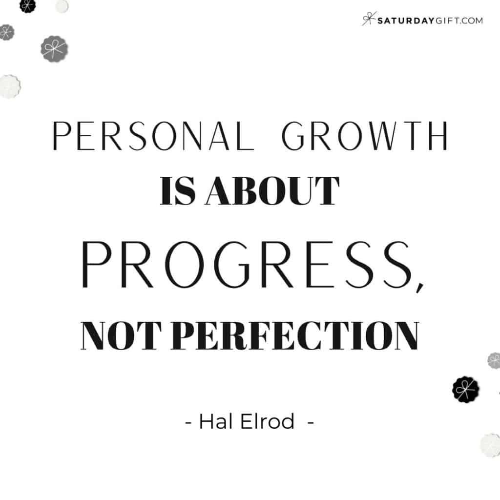 Personal growth is about progress not perfection - Hal Elrod - Perfectionism Quotes