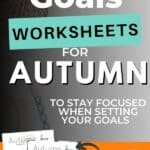 Autumn Plans and Goals Worksheet for September, October and November