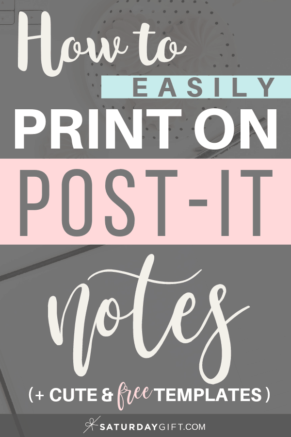 How to print on Post-it Notes (Free printables) | Sticky notes | Pretty printable | Planner printables | Planning & Organizing | Productive and organized | To-do lists | Chores checklist | Inspirational quotes | Minimalistic & simple | SaturdayGift | Saturday gift #SaturdayGift
