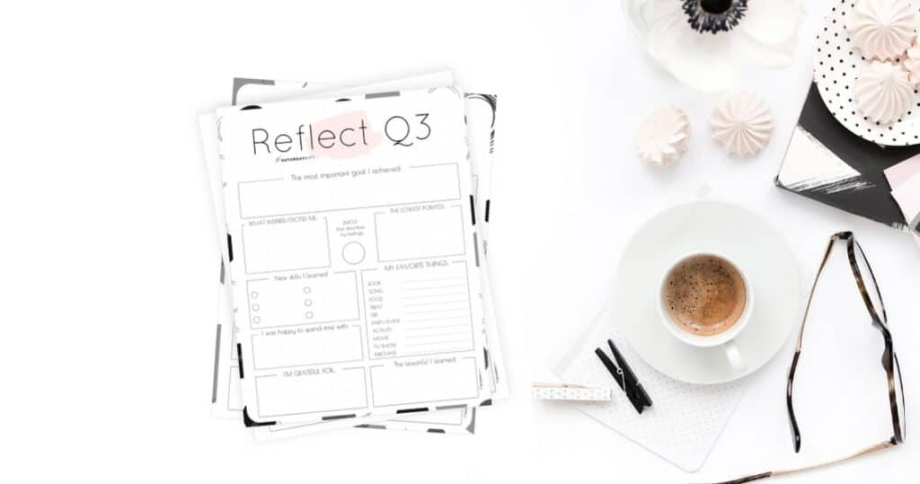 Reflect on life with the Q3 printable reflection worksheet Featured Image