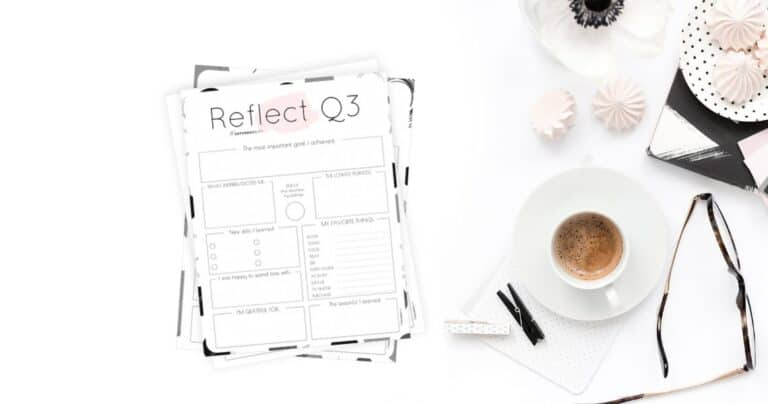 How to Review Your Life: Quarter Three Reflection + Q3 Reflection Worksheet