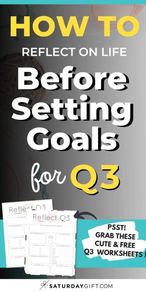 Reflect on life with the Q3 printable reflection worksheet Pinterest Image