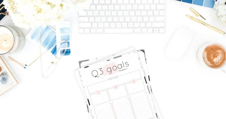 How to Set & Achieve Quarter Three Goals + Q3 Goals Worksheets