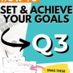 Q3 goals - Set and achieve quarter three goals worksheet {Free Printable} Pinterest Image