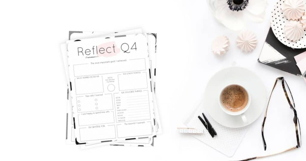 Reflect on life with the Q4 printable reflection worksheet Featured Image