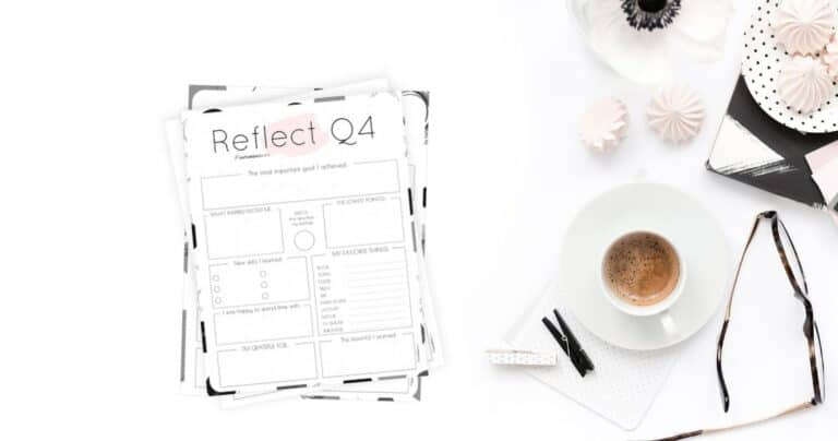 How to Review Your Life: Quarter Four Reflection + Q4 Reflection Worksheet
