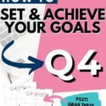 Q4 goals - Set and achieve quarter four goals worksheet {Free Printable} Pinterest Image