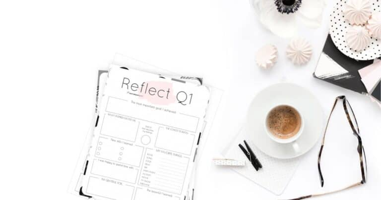 Quarter One Reflection: How to Review Your Life + Q1 Reflection Worksheet