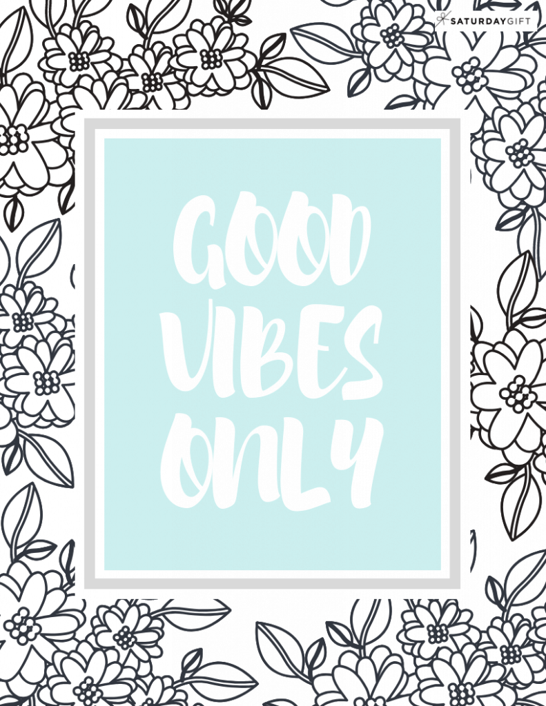 blue coloring printable for adults that says: good vibes only
