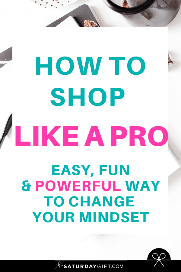 How to shop like a pro | Smart Shopping | Balanced Shopping | New Mindset | Stop mindless shopping | Start mindful shopping | SaturdayGift | Saturday Gift #SaturdayGift
