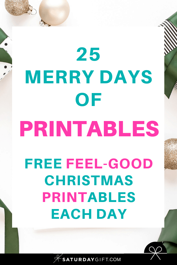 SaturdayGift 25 merry days of free feel-good Christmas printables | Advent Calendar | Pretty Printables | Checklists | Name tags | Food tags | Secret Santa | SaturdayGift | Saturday gift #Saturdaygift #25merrydays