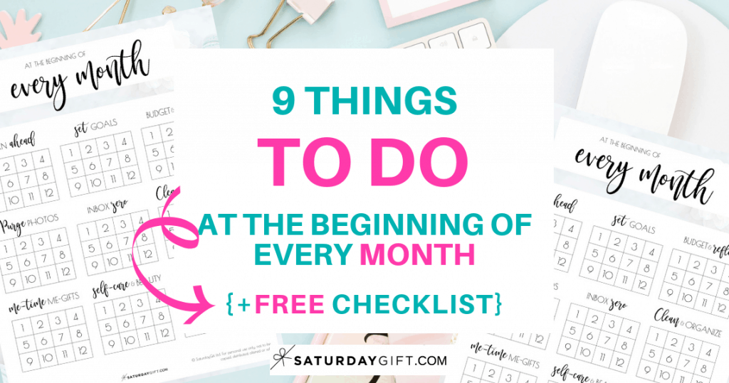 Things to do at the beginning of every month- free checklist | free printable | Pretty printable | Planner sheet | Goal Planning | Reflect your month | Month in review | Goal Achieving | Goal getter | Self Development | Personal Development | Make dreams reality | How to achieve goals | Be more productive | Stay organized | SaturdayGift | Saturday gift #SaturdayGift