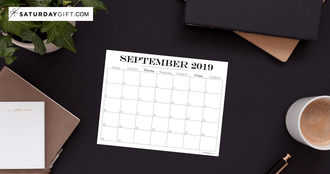 Pretty printable September 2019 Blank Calendar Vertical & horizontal Sunday Start Monday start Dated {Free Printables} | SaturdayGift