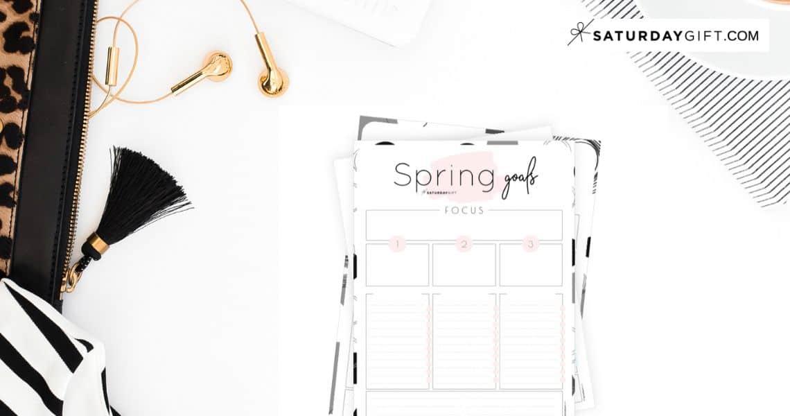 Set and achieve spring goals worksheet {Free Printable} | SaturdayGift