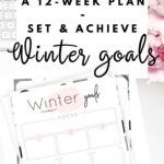Winter goals - Set and achieve your winter goals worksheet {Free Printable} Pinterest Image